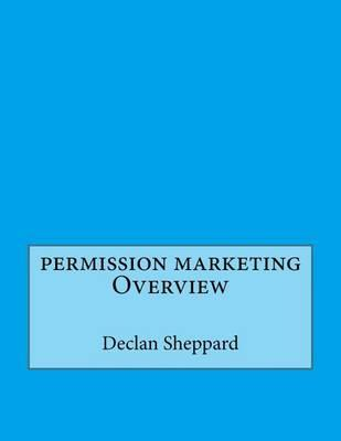 Permission Marketing Overview