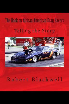 The Book on African American Drag Racers