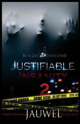 Justifiable Insanity 2