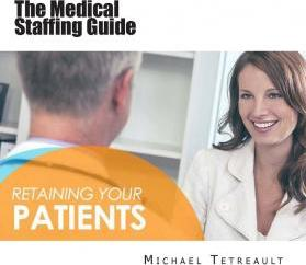 The Medical Staffing Guide