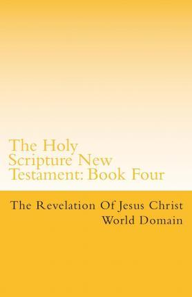 The Holy Scripture New Testament