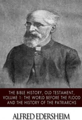 The Bible History, Old Testmant, Volume 1