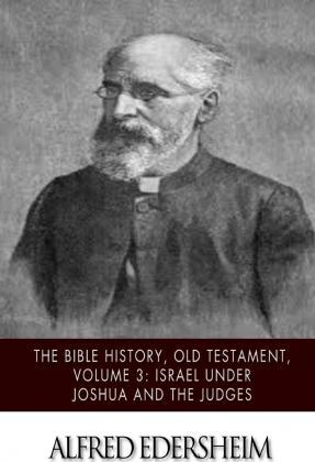 The Bible History, Old Testament, Volume 3