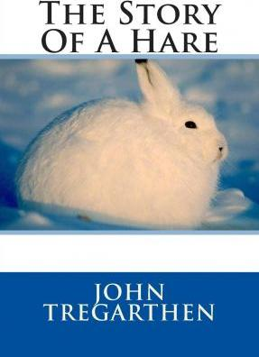 The Story of a Hare