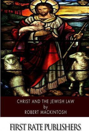 Christ and the Jewish Law