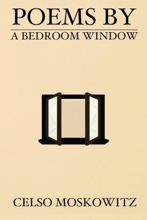 Poems by a Bedroom Window