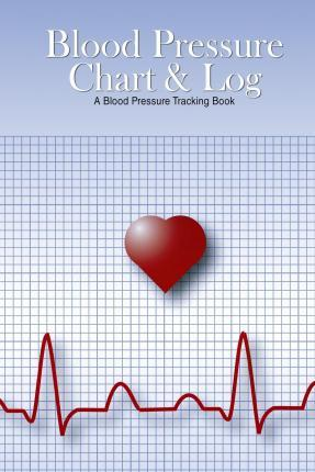 Blood Pressure Chart & Log