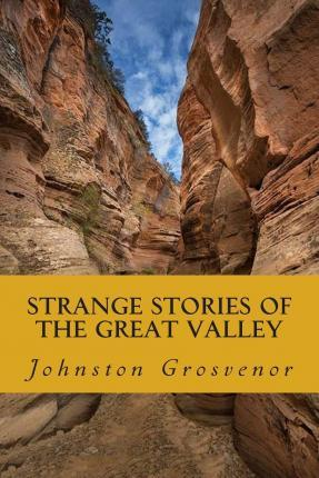 Strange Stories of the Great Valley