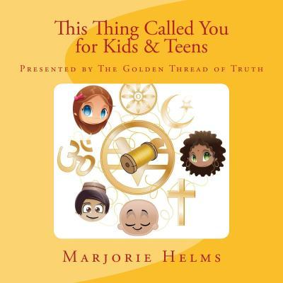 'This Thing Called You' for Kids & Teens
