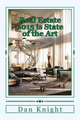 Real Estate 2015 Is State of the Art