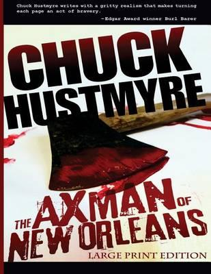 The Axman of New Orleans (Large Print Version)