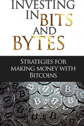 Investing in Bits and Bytess