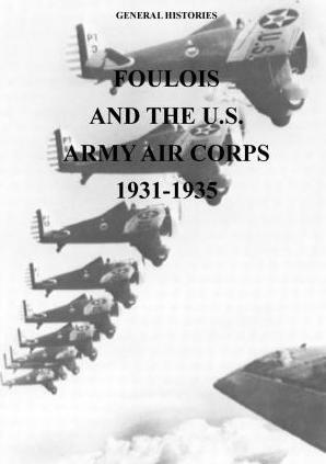 Foulois and the U.S. Army Air Corps 1931-1935
