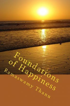 Foundations of Happiness