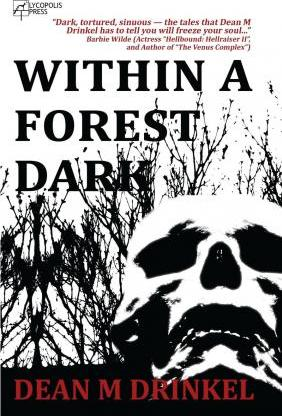 Within a Forest Dark