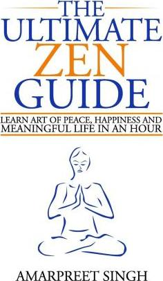 The Ultimate Zen Guide