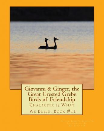 Giovanni & Ginger, the Great Crested Grebe Birds of Friendship