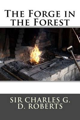 The Forge in the Forest