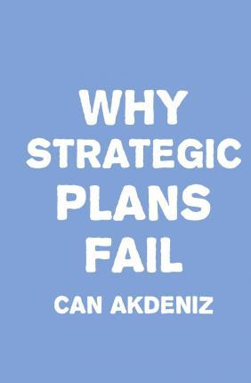 Why Strategic Plans Fail