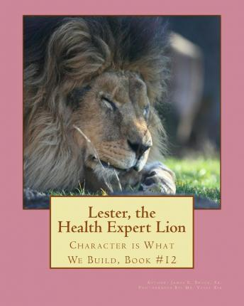 Lester, the Health Expert Lion