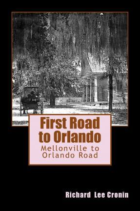 First Road to Orlando