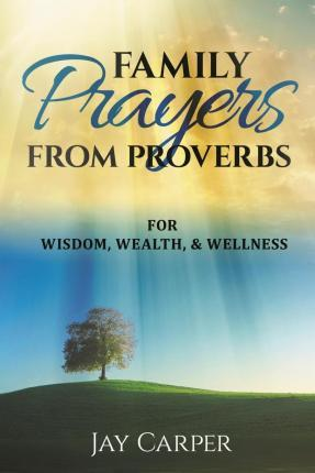 Family Prayers from Proverbs