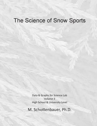 The Science of Snow Sports