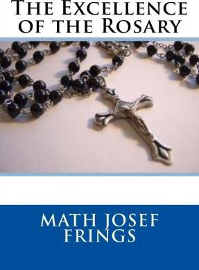 The Excellence of the Rosary