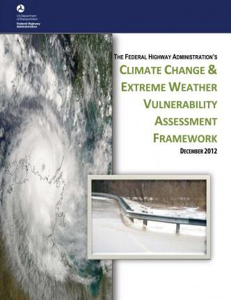 Climate Change & Extreme Weather Vulnerability Assessment Framework