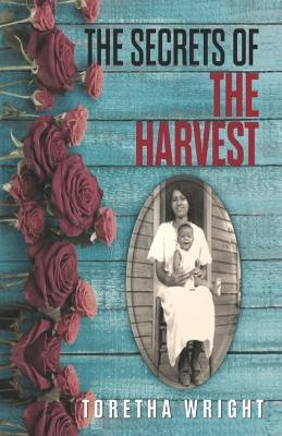 The Secrets of the Harvest