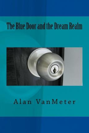 The Blue Door and the Dream Realm