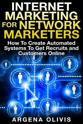 Internet Marketing for Network Marketers