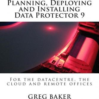 Planning, Deploying and Installing Data Protector 9