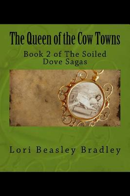 The Queen of the Cow Towns