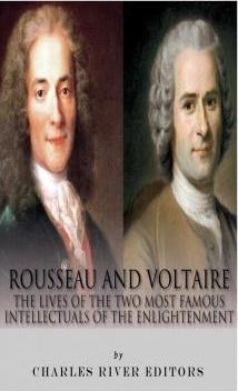 Rousseau and Voltaire