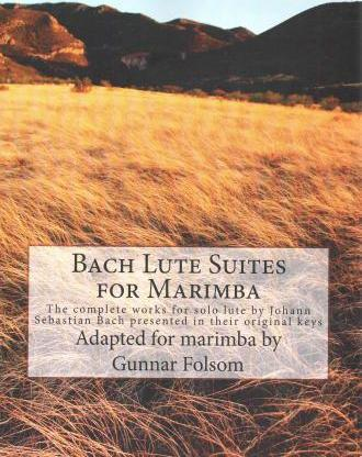Bach Lute Suites for Marimba