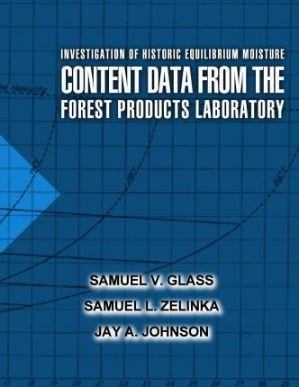Investigation of Historic Equilibrium Moisture Content Data from the Forest Products Laboratory