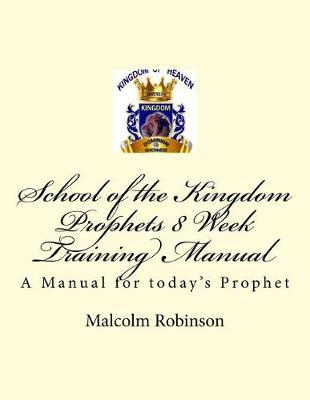 School of the Kingdom Prophets 8 Week Training Manual II