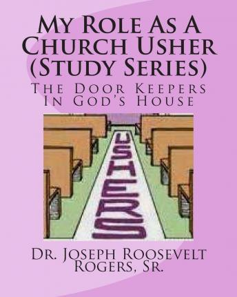 My Role as a Church Usher (Study Series)