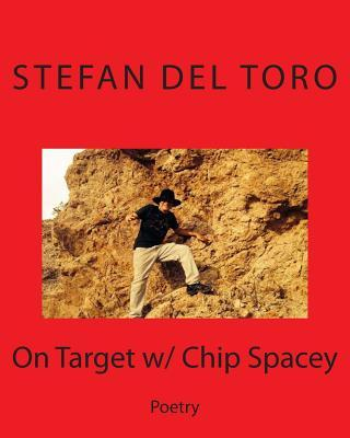 On Target W/ Chip Spacey