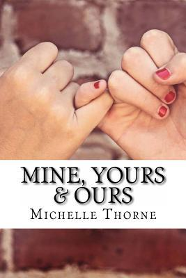 Mine, Yours & Ours