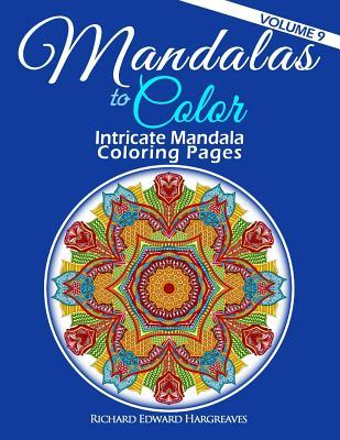 Mandalas to Color - Intricate Mandala Coloring Pages
