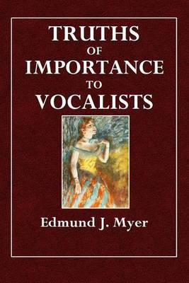 Truths of Importance to Vocalists
