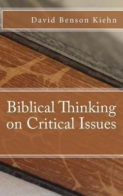 Biblical Thinking on Critical Issues