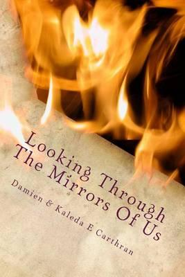 Looking Through the Mirrors of Us