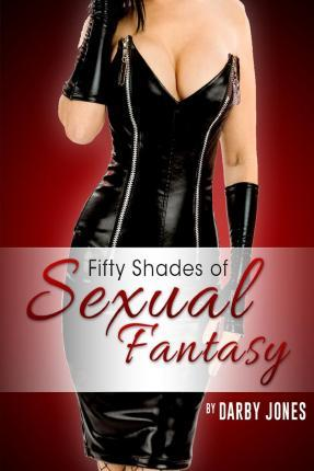 Fifty Shades of Sexual Fantasy