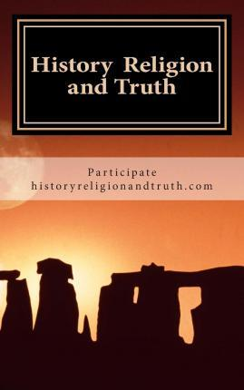 History Religion and Truth
