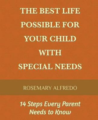 The Best Life Possible for Your Child with Special Needs