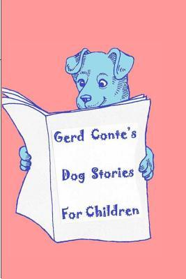 Gerd Conte's Dog Stories for Children