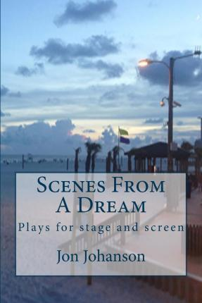 Scenes from a Dream